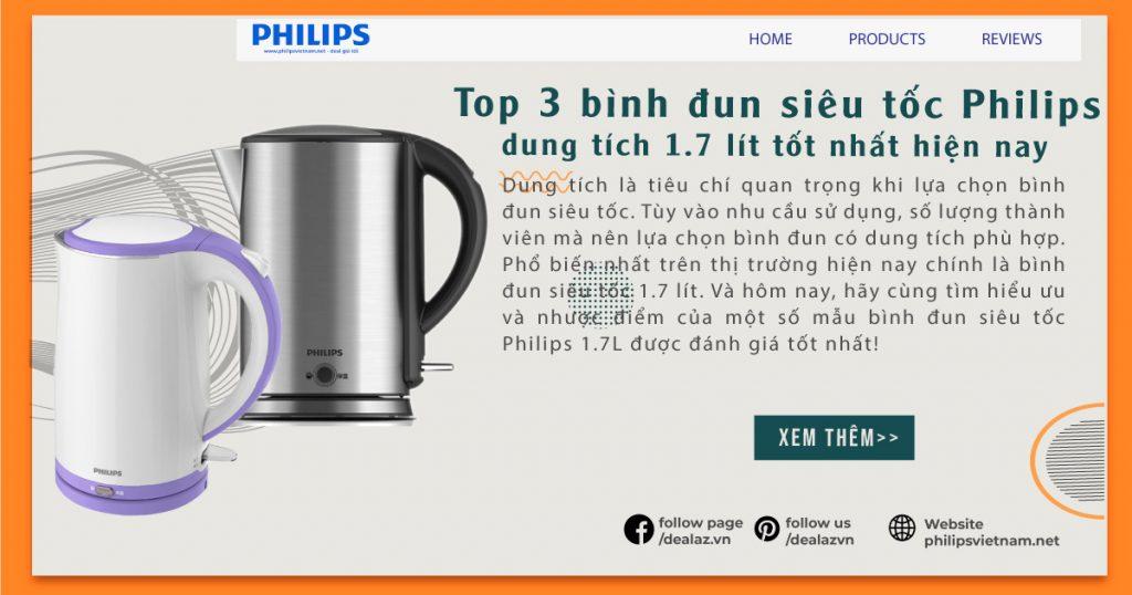 Top 3 bình đun siêu tốc Philips dung tích 1.7 lít tốt nhất hiện nay